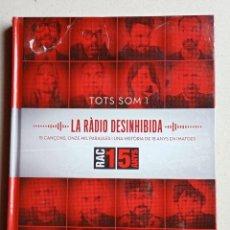 """Catálogos de Música: LIBRO + CD + DVD DE """"LA RADIO DESINHIBIDA"""",( UNA HISTÒRIA DE 15 ANYS EN IMATGES) DE RAC1. Lote 254792585"""