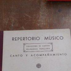 Catálogos de Música: REPERTORIO MÚSICO. COLECCIÓN DE CANTOS RELIGIOSOS POPULARES. CANTO Y ACOMPAÑAMIENTO, PYMY 79. Lote 254792860