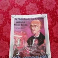 Catálogos de Música: CARNAVAL DE CÁDIZ LIBRETO PREMIO JOSÉ MARIA PEMAN PEÑA LA GAVIOTA DEDICADA A MANUEL DE FALLA 2001. Lote 254794385