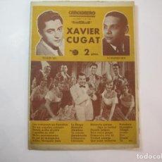 Catálogos de Música: XAVIER CUGAT-MARIO GIL-EDMUNDO ROS-EDITORIAL ALAS-CANCIONERO-VER FOTOS-(K-2293). Lote 254804485