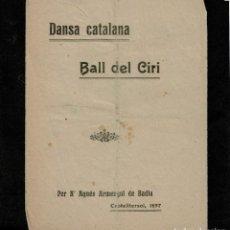 Catálogos de Música: BALL DEL CIRI - DANSA CATALANA - AGNES ARMENGOL - CASTELLTERÇOL, 1897. Lote 255356705