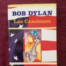 Catálogos de Música: BOB DYLAN - LAS CANCIONES - VICENTE ESCUDERO - LOS JUGLARES - JUCAR. Lote 255370155