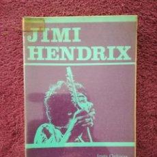 Catálogos de Música: JIMI HENDRIX - JESUS ORDOVAS - LOS JUGLARES - EDICIONES JUCAR - 1ª EDICION 1974. Lote 255375215