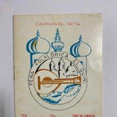 Catálogos de Música: LIBRETO FOLLETO DE CARNAVAL. AÑO 1979. CORO, FANTASÍA RUSA. CADIZ.. Lote 257308600