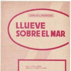 Catálogos de Música: CANCIONERO LLUEVE SOBRE EL MAR POR DON FELIPE. Lote 257360320