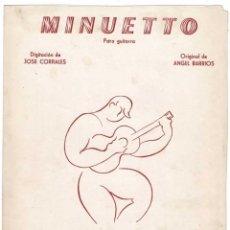 Catálogos de Música: CANCIONERO MINUETTO PARA GUITARRA ORIGINAL DE ANGEL BARRIOS. Lote 257360365