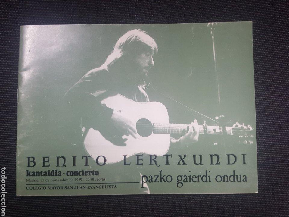 LIBRETO BENITO LERTXUNDI. ACTUACION COLEGIO SAN JUAN EVANGELISTA. MADRID. 1989. 28 PAGS (Música - Catálogos de Música, Libros y Cancioneros)
