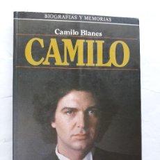 Cataloghi di Musica: CAMILO. MEMORIAS DE CAMILO SESTO,CAMILO BLANES. Lote 258069925