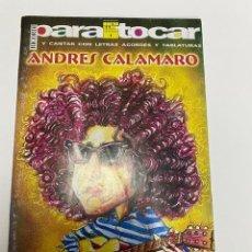 Catálogos de Música: PARA TOCAR ANDRÉS CALAMARO-LETRAS ACORDES Y TABLATURAS (3,33 ENVÍO CERTIFICADO). Lote 259917320