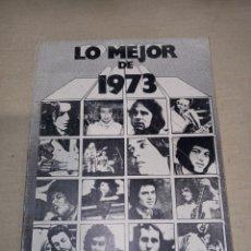 Catálogos de Música: LO MEJOR DE 1973 ACORDES GUITARRA. Lote 261281025