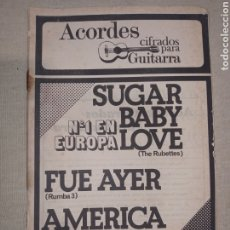 Catálogos de Música: SUGAR BABY LOVE FUE AYER AMÉRICA ACORDES GUITARRA. Lote 261283665