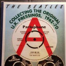 Catálogos de Música: BEATLES - COLLECTING ORIGINAL UK PRESSINGS - LIBRO MUY CASERO - DISCOGRAFIA UK - NO USO CORREOS. Lote 261285395