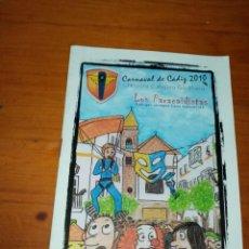 Catálogos de Música: LIBRETO CARNAVAL DE CADIZ 2010. CHIRIGOTA CALLEJERA GADITANA. LOS PARACAIDISTAS. C16L. Lote 261363275