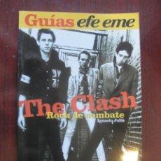 Catálogos de Música: THE CLASH ROCK DE COMBATE / IGNACIO JULIÀ - EFE EME 5 - STOCK LIBRERIA SIN USAR - CON 44 FOTOS. Lote 261560235