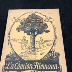 Catálogos de Música: LA CANCIÓN ALEMANA. DAS DEUTSCHE LIED. COLECCIÓN CANTOS POPULARES, PARTITURAS. 1933. Lote 262674330