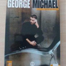 Catálogos de Música: GEORGE MICHAEL IDOLOS DEL POP AÑO 1997 NÚMERO DEDICADO A GEORGE MICHAEL EDITORIAL LA MÁSCARA. Lote 262770715