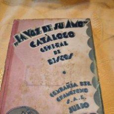 Catálogos de Música: BAL-10 LIBRO A VOZ DE SU AMO, CATALOGO GENERAL DE DISCOS, COMPAÑIA DEL GRAMOFONO, AÑO 1930. Lote 262813210