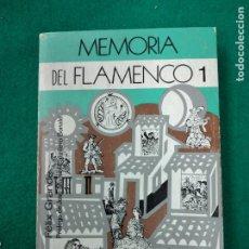 Catálogos de Música: FELIX GRANDE. MEMORIA DEL FLAMENCO 1.. RAICES Y OREHISTORIA DEL CANTE. ESPASA CALPE 1979.. Lote 262849240