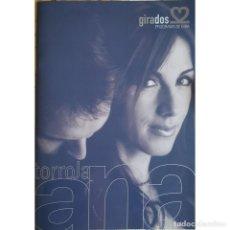 Catálogos de Música: PROGRAMA CONCIERTO GIRADOS ANA TORROJA MECANO MIGUEL BOSÉ AÑO 2000. Lote 264968859