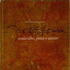 Catálogos de Música: EXPOSIÇÃO JOSÉ AFONSO [ZETA] ANDARILHO, POETA E CANTOR. Lote 266401033