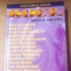 Cataloghi di Musica: HISTORIA GUÍA DEL SOUL. MAGIA NEGRA, MADRID, 1995. Lote 266428273