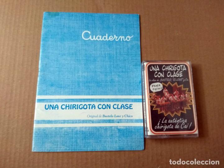 CHIRIGOTA UNA CHIRIGOTA CON CLASE CARNAVAL DE CADIZ 1996 CASSETTE + LIBRETO (Música - Catálogos de Música, Libros y Cancioneros)