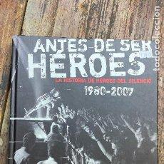 Catálogos de Música: HÉROES DEL SILENCIO - ANTES DE SER HÉROES - LA HISTORIA DE HÉROES DEL SILENCIO - 1980/2007.. Lote 267134729