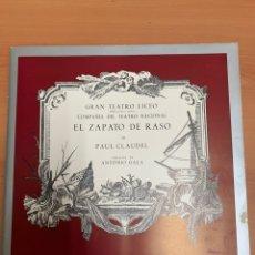 Catálogos de Música: EL ZAPATO DE RASO. PROGRAMA DE ESTRENO DE LA OBRA DE PAUL CLAUDEL. VERSIÓN ANTONIO GALA. 1965.. Lote 267744349
