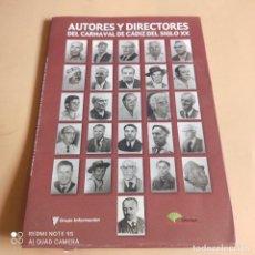Catálogos de Música: COLECCION AUTORES Y DIRECTORES DEL CARNAVAL DE CADIZ DEL SIGLO XX. VER FOTOS.. Lote 268941004