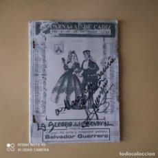 Catálogos de Música: CARNAVAL DE CADIZ. SALVADOR GUERRERO. DEDICADO Y FIRMADO POR AUTOR. 1995. PAGS. 30.. Lote 270222733
