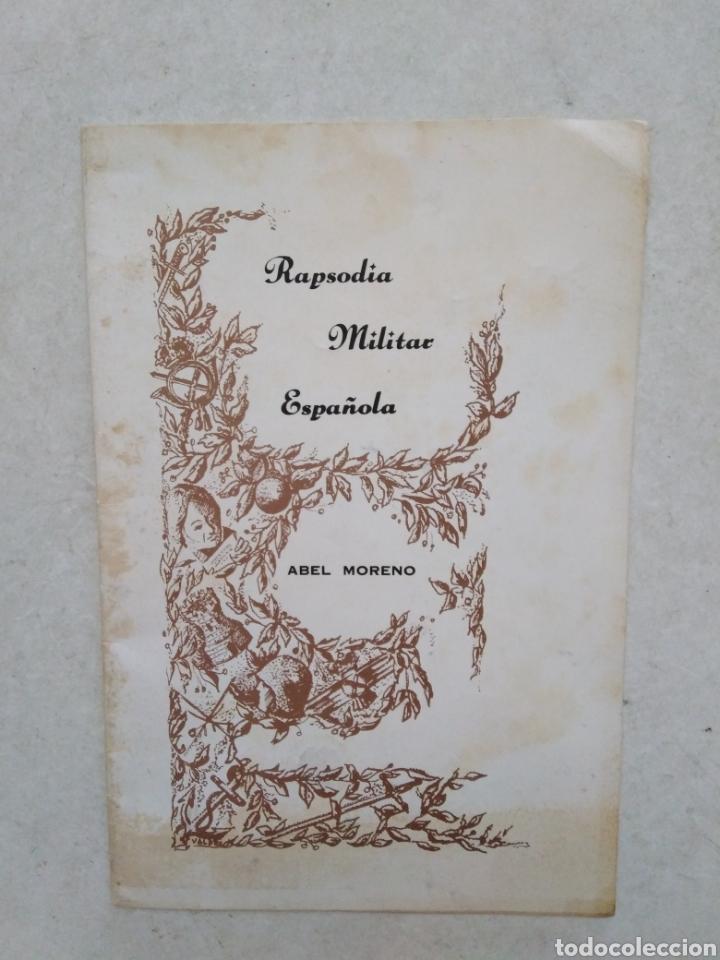 RAPSODIA MILITAR ESPAÑOLA, ABEL MORENO ( LIBRETO DE 30 PÁGINAS ) (Música - Catálogos de Música, Libros y Cancioneros)