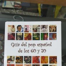 Catalogues de Musique: GUÍA DEL POP ESPAÑOL DE LOS 60 Y 70. VICENTE FONT RIBERO. LIBRO RAMA LAMA MUSIC. Lote 267750019