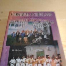 Catálogos de Música: G-84 LIBRO CARNAVAL DE CHICLANA VEINTICINCO AÑOS DE COPLAS Y UNO DE PROPINA MELENDEZ CD COMPARSA. Lote 276189008