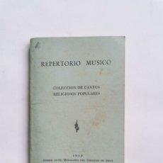 Cataloghi di Musica: REPERTORIO MÚSICO COLECCIÓN DE CANTOS RELIGIOSOS POPULARES 1953 BILBAO. Lote 276208958