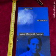 Catálogos de Música: PROGRAMA JOAN MANUEL SERRAT, AUDITORIO MURCIA, VER FOTOS.3,18 ENVÍO CERTIFICADO.. Lote 277175328