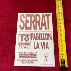 Catalogues de Musique: PUBLICIDAD JOAN MANUEL SERRAT, COSLADA. (3,18 ENVÍO CERTIFICADO). Lote 277176808
