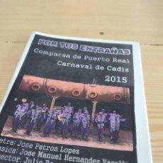 Catálogos de Música: C-13 LIBRETO MUSICA CARNAVAL DE CADIZ POR TUS ENTRAÑAS. Lote 277228593