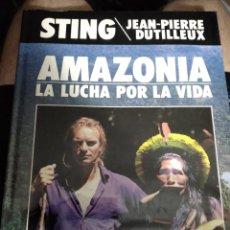 Catálogos de Música: LIBRO AMAZONIA LA LUCHA POR LA VIDA, CANTANTE STING. Lote 278628898