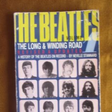 Catálogos de Música: THE LONG AND WINDING ROAD. A HISTORY OF THE BEATLES ON RECORD. NEVILLE STANNARD ED VIRGIN. 1983. Lote 278794498