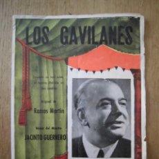 Catálogos de Música: LOS GAVILANES PROGRAMA DE MANO ZARZUELA RAMOS MARTÍN JACINTO GUERRERO. Lote 278869953