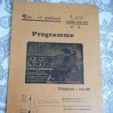 Catálogos de Música: PROGRAMME.CONCERTS FRANCIS TOUCHE.BOULEVARD STRASBOURG.1910-11.M.J.MAQUAIRE.ORGANISTE.. Lote 278871823