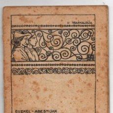 Catálogos de Música: EUSKEL-ABESTIJAK. II INGURRAZTIJA. EUZKELTZALE-BAZKUNA'K ARGITALDUBA. AÑO 1931. Lote 278929508