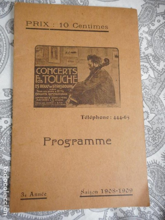 PROGRAMME.CONCERTS FRANCIS TOUCHE.BOULEVARD STRASBOURG.1908-09.FELIX FOUNTAIN.ORGE.MAURICE TREMBLAY (Música - Catálogos de Música, Libros y Cancioneros)