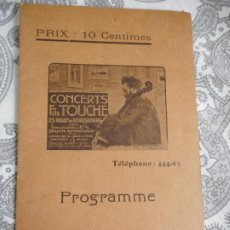 Catálogos de Música: PROGRAMME.CONCERTS FRANCIS TOUCHE.BOULEVARD STRASBOURG.1908-09.FELIX FOUNTAIN.ORGE.MAURICE TREMBLAY. Lote 279332728