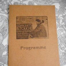 Catálogos de Música: PROGRAMME.CONCERTS FRANCIS TOUCHE.BOULEVARD STRASBOURG.1907.M.FOUNDRAIN.ORGE.M.DORSON.M.PAGANETTI. Lote 279332998
