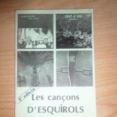 Catálogos de Música: LES CANÇONS D' ESQUIROLS / D'ESQUIROLS / D ' ESQUIROLS / D 'ESQUIROLS - DISPONGO DE MAS REVISTAS. Lote 283307233