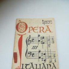 Catálogos de Música: PROGRAMA OFICIAL. OPERA. 1942. TEATRO LOPE DE VEGA. ITALIANA EN SEVILLA. VER FOTOS. Lote 284070303