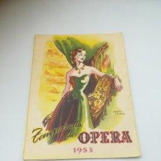 Catálogos de Música: PROGRAMA OFICIAL. OPERA. 1953. TEATRO LOPE DE VEGA. SEVILLA. VER FOTOS. Lote 284071553