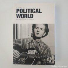 Catálogos de Música: POLITICAL WORLD. REBELDÍA DESDE LAS GUITARRAS | V.V.A.A | 66 RPM EDICIONS. Lote 284149828