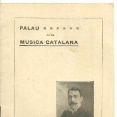 Cataloghi di Musica: 3746.-PALAU DE LA MUSICA CATALANA-ORFEO CATALA-RICARD VIÑES-OBSEQUI ALS SR CONCURRENTS-1908. Lote 284341288